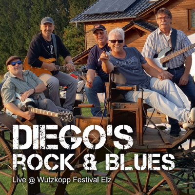 Diego's Rock & Blues – Live @ Wutzkopp Festival Elz